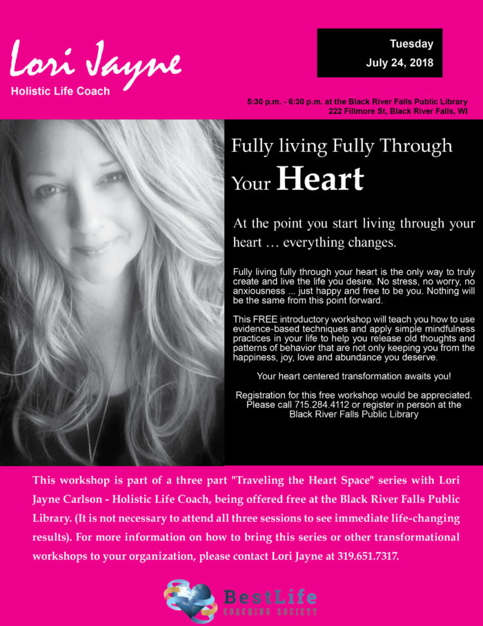 Fully living fully through your heart 07242018