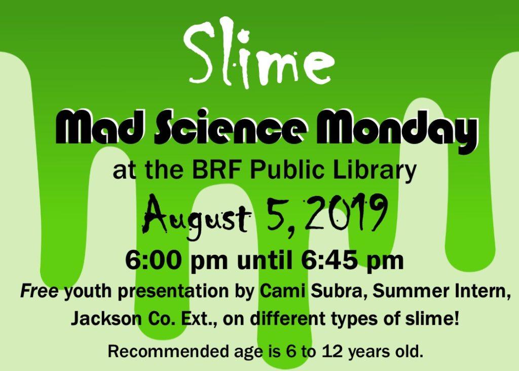 'Slime' Presentation by Jackson County-U.W. Extension