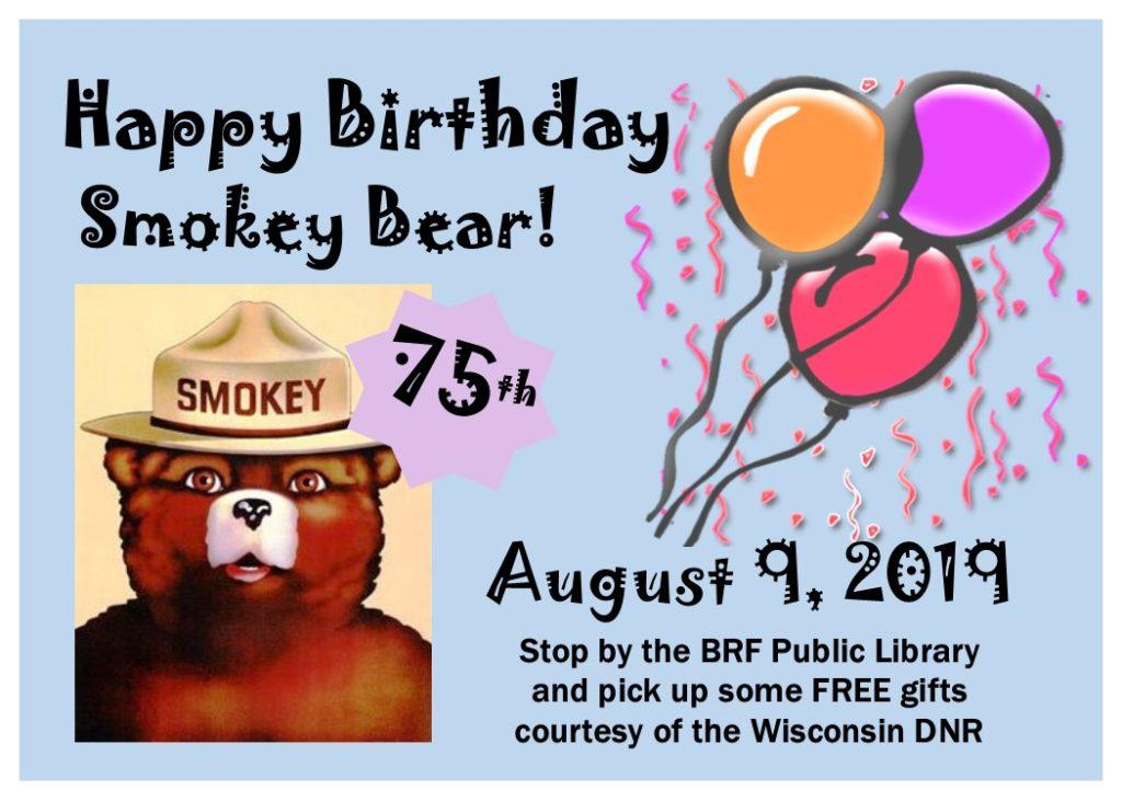 Smokey Bear's 75th Birthday Celebration at the Library!