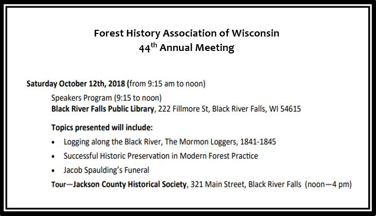 Forest History Association of Wisconsin 44th Annual Meeting
