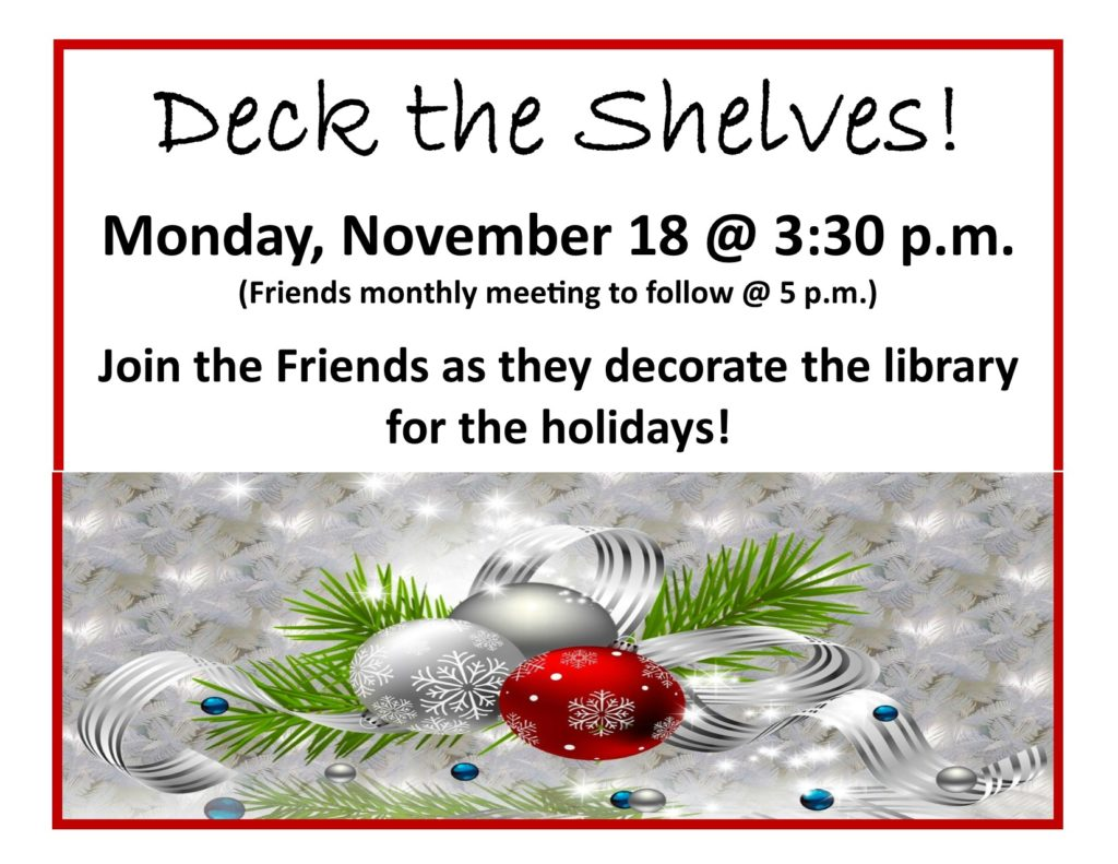 Deck the Shelves with the Friends of the Library!